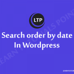 How to search order by date in Wordpress