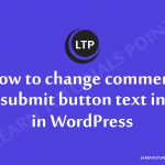 How-to-change-comment-submit-button-text-in-in-WordPress